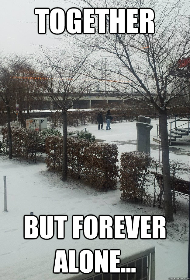 TOGETHER But Forever alone... - TOGETHER But Forever alone...  Misc