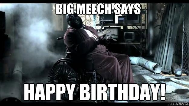 Big meech says Happy birthday! - Big meech says Happy birthday!  Rick Ross