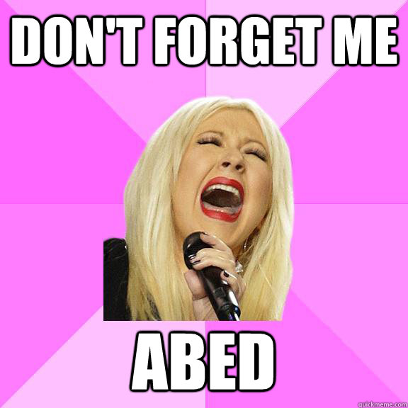 don't forget me abed - don't forget me abed  Wrong Lyrics Christina