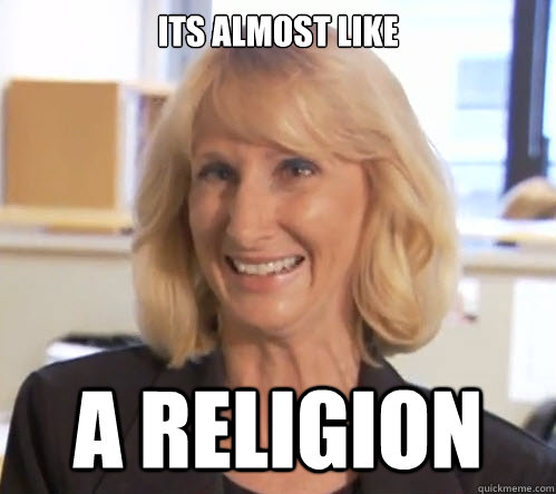 ITS ALMOST LIKE A RELIGION  Wendy Wright