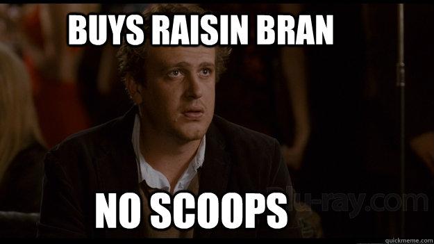 Buys raisin bran no scoops
