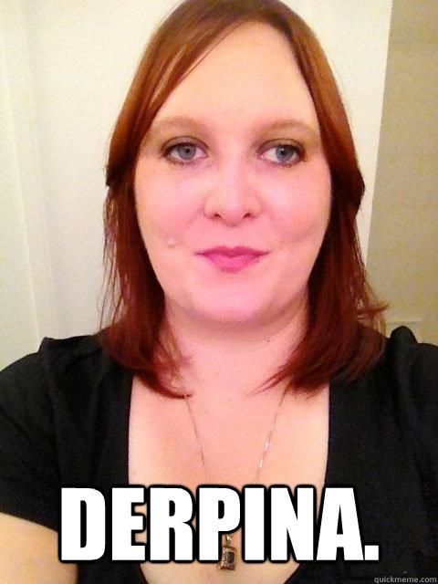 Derpina. -  Derpina.  Derpina