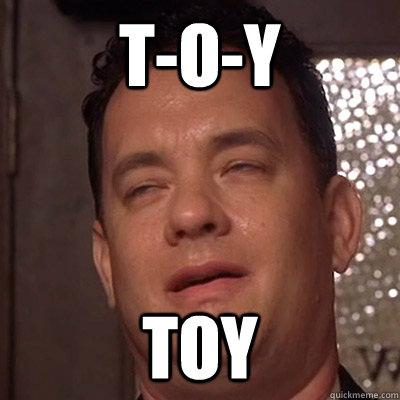 T-O-Y Toy