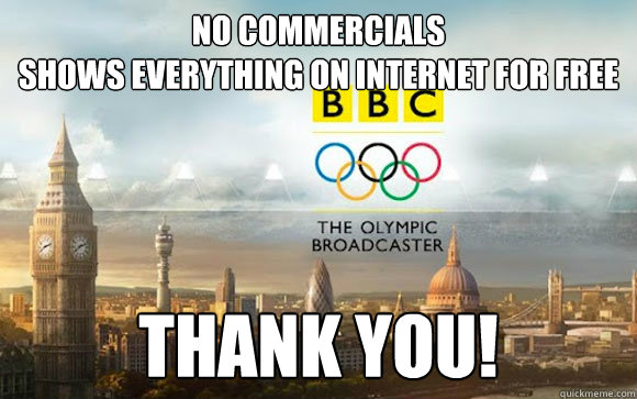 NO COMMERCIALS SHOWS EVERYTHING ON INTERNET FOR FREE THANK YOU! - NO COMMERCIALS SHOWS EVERYTHING ON INTERNET FOR FREE THANK YOU!  BBC Olympics