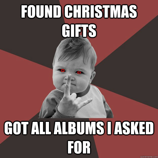 Found Christmas gifts got all albums i asked for  - Found Christmas gifts got all albums i asked for   Metal Success Kid