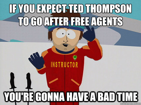 If you expect Ted Thompson to go after free agents You're gonna have a bad time