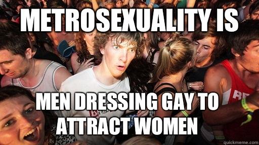 metrosexuality response