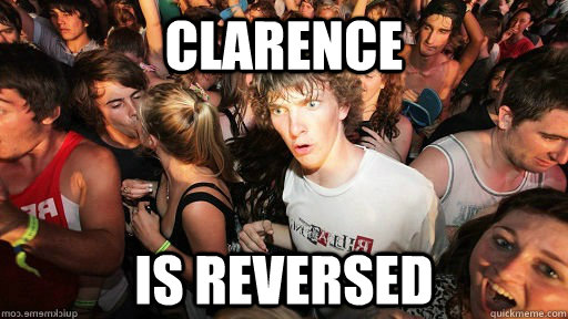 Clarence is reversed - Clarence is reversed  Misc