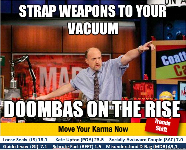 Strap weapons to your vacuum Doombas on the rise - Strap weapons to your vacuum Doombas on the rise  Jim Kramer with updated ticker