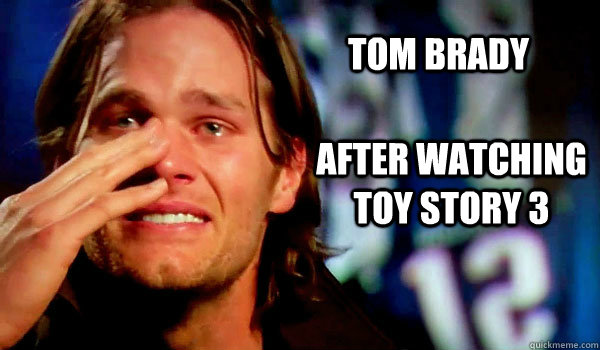 tom brady after watching toy story 3