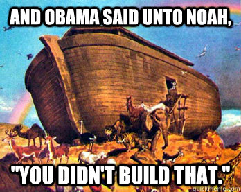And Obama said unto noah,