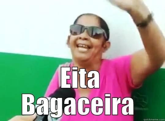 Eita nóis -  EITA BAGACEIRA  Misc