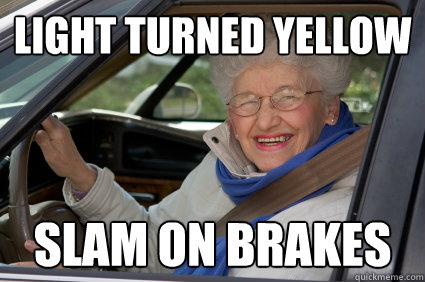 light turned yellow slam on brakes  South Florida Driver