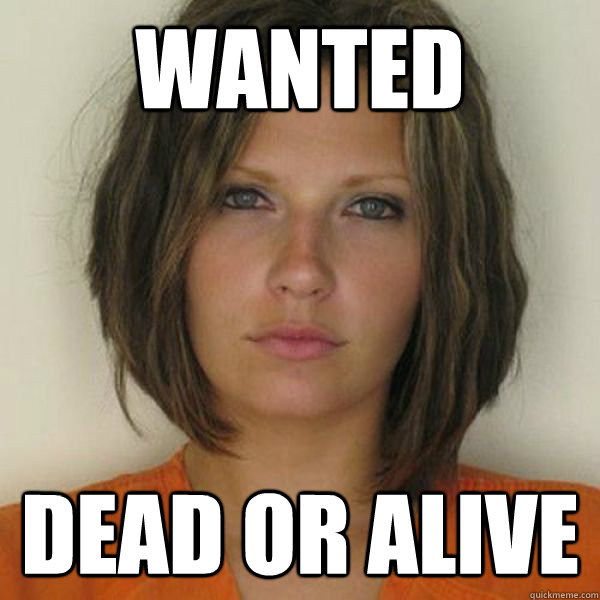 WANTED DEAD OR ALIVE - WANTED DEAD OR ALIVE  Attractive Convict