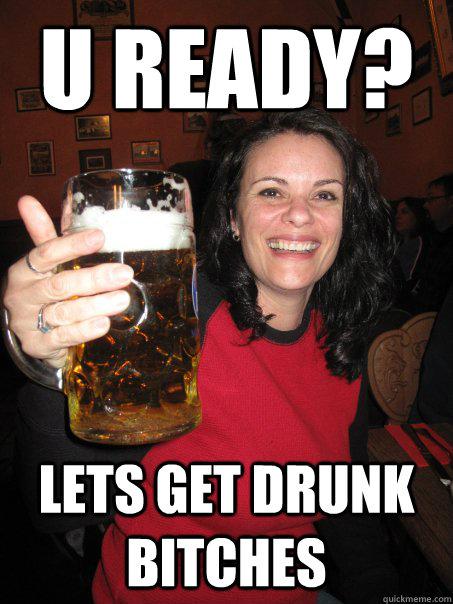 drunk meme Let s get
