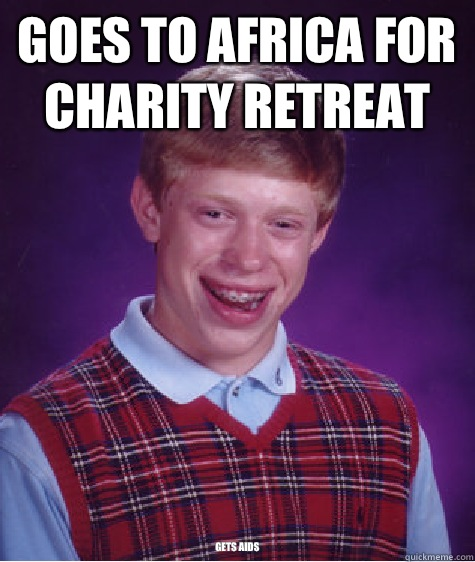 Goes to Africa for charity Retreat Gets AIDS