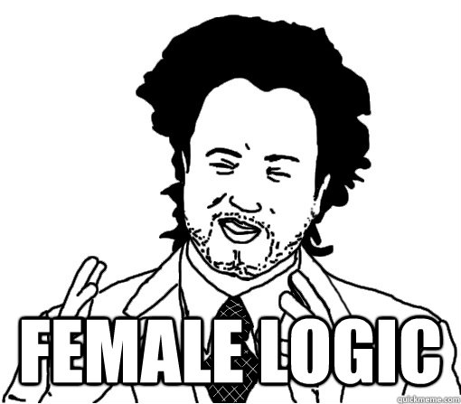 female logic -  female logic  Misc