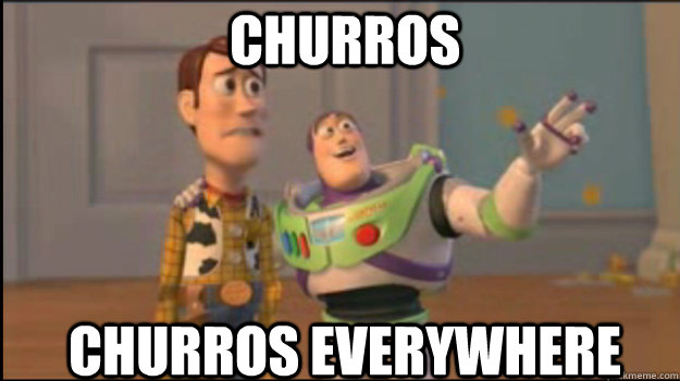 Churros ChurroS EVERYWHERE - Churros ChurroS EVERYWHERE  Buzz and Woody