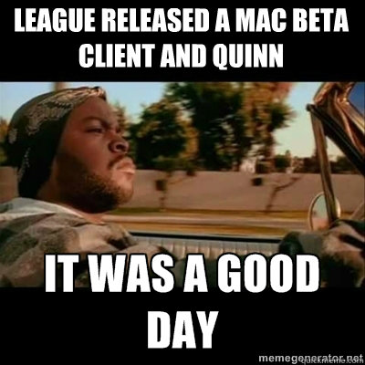League released a MAC beta client and Quinn