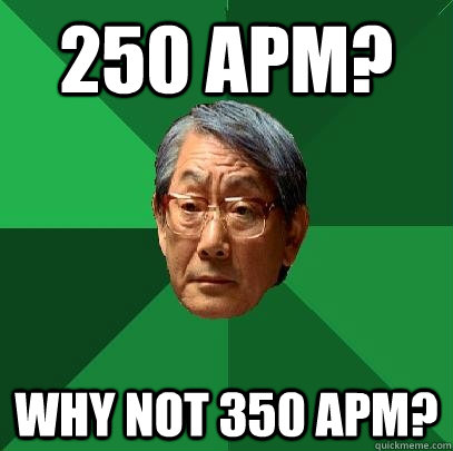 250 APM? WHY NOT 350 APM?  High Expectations Asian Father
