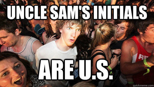 Uncle Sam's initials Are U.S. - Uncle Sam's initials Are U.S.  Sudden Clarity Clarence