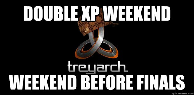 double xp weekend weekend before finals