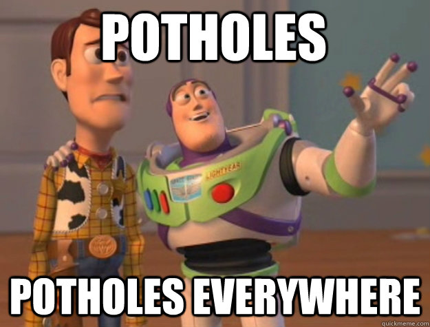 potholes potholes everywhere