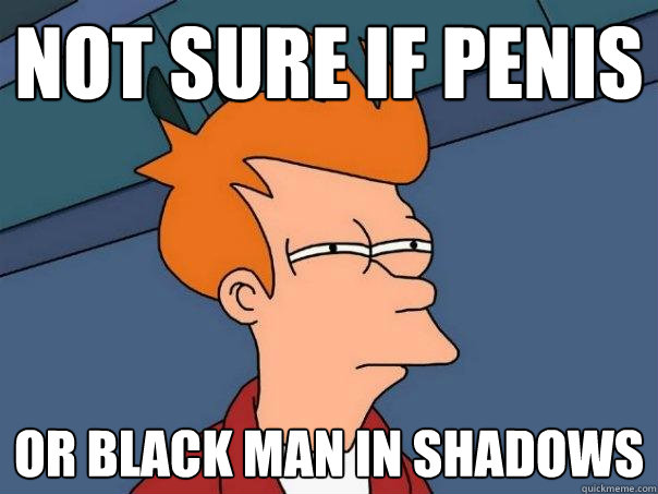 Not sure if penis or black man in shadows - Not sure if penis or black man in shadows  Futurama Fry