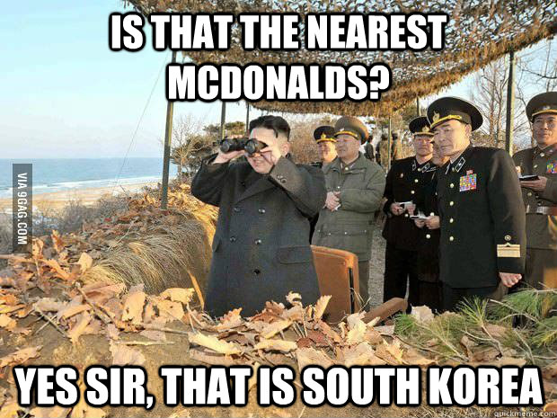 Is that the nearest Mcdonalds? Yes Sir, that is south korea - Is that the nearest Mcdonalds? Yes Sir, that is south korea  Misc