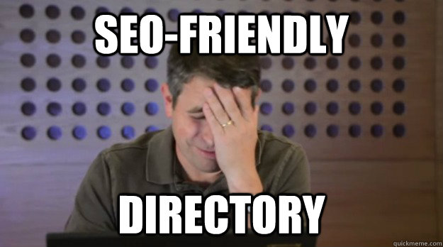 seo-friendly directory - seo-friendly directory  Facepalm Matt Cutts