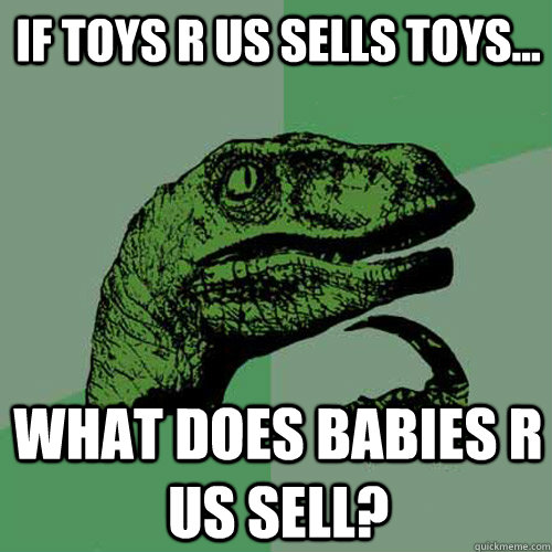 19b5f9282bf7951075ecf84895716e91f88999e2202f87ef80d6370d09f53cf7 if toys r us sells toys what does babies r us sell