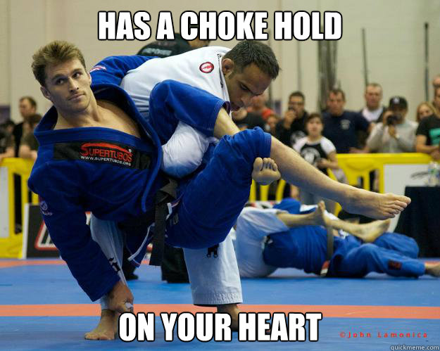 Has a choke hold On your heart  Ridiculously Photogenic Jiu Jitsu Guy