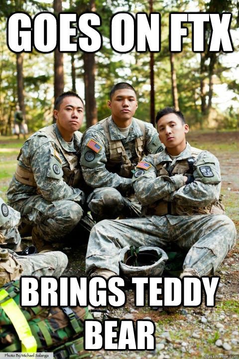 Goes on FTX Brings Teddy Bear  Hooah ROTC Cadet