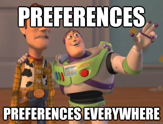 preferences preferences everywhere - preferences preferences everywhere  Buzz Lightyear