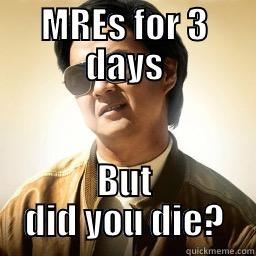 MRES FOR 3 DAYS BUT DID YOU DIE? Mr Chow