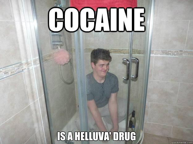 COCAINE is a helluva' drug - COCAINE is a helluva' drug  Misc