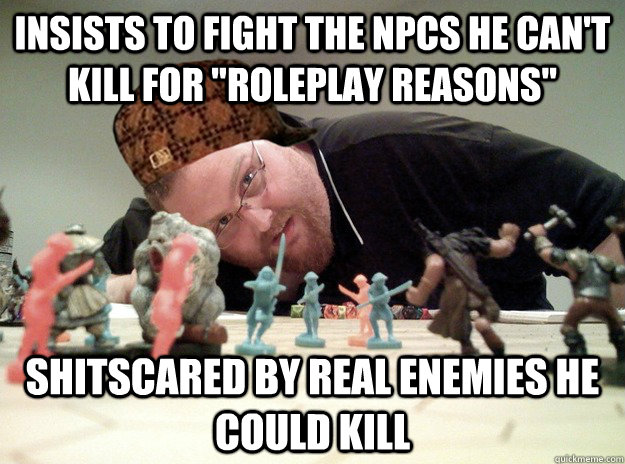 Insists to fight the NPCs he can't kill for