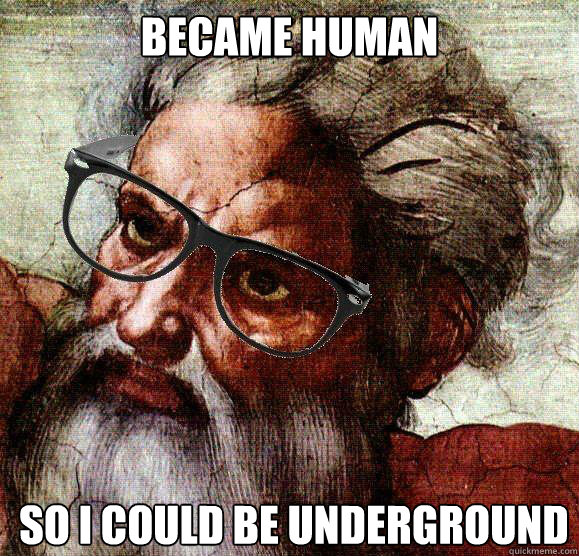 Became human So i could be underground Caption 3 goes here