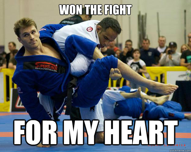 Won The fight For my heart - Won The fight For my heart  Ridiculously Photogenic Jiu Jitsu Guy