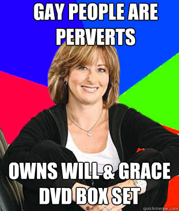 Gay people are perverts owns will & grace dvd box set - Gay people are perverts owns will & grace dvd box set  Sheltering Suburban Mom