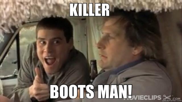 KILLER  BOOTS MAN!