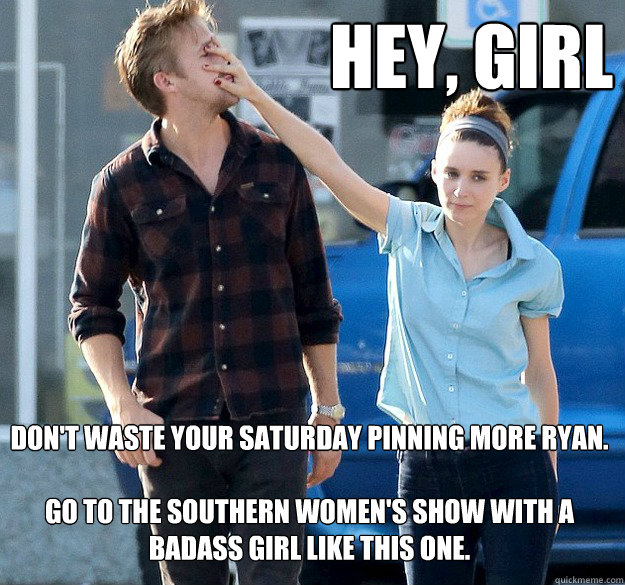 Hey Girl Dont Waste Your Saturday Pinning More Ryan Go To The
