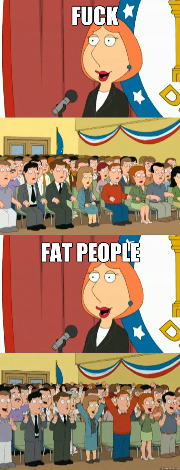 Fuck fat people - Fuck fat people  Lois Griffin