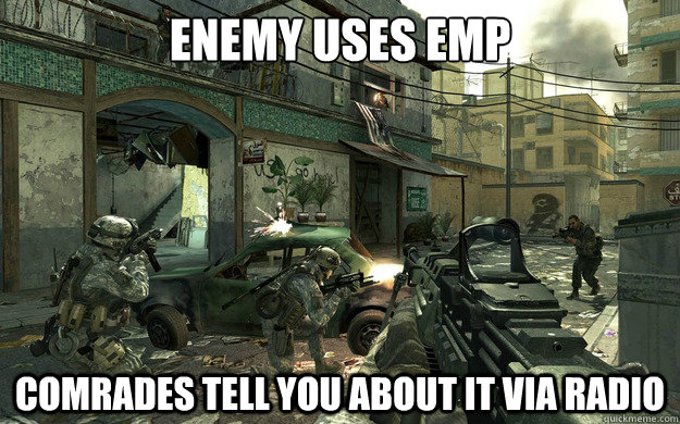 Enemy uses emp comrades tell you about it via radio - Enemy uses emp comrades tell you about it via radio  Misc