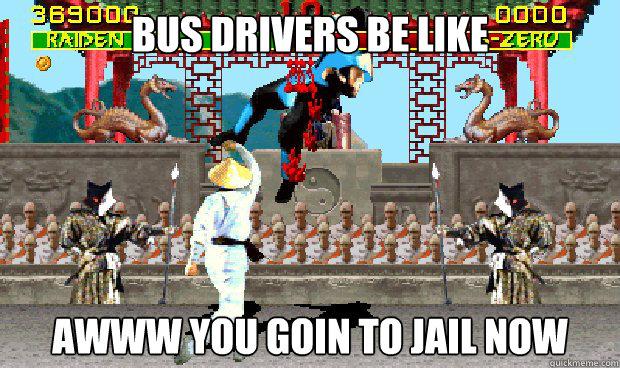 1ae41a43e5c385ee58c6e7aa5a50a1096a9631a425a94783b9654a247d2bc91f bus driver uppercut memes quickmeme
