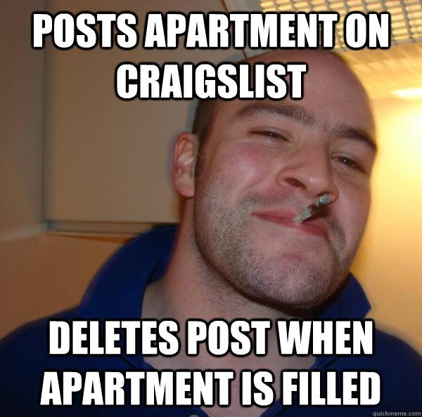 posts apartment on craigslist deletes post when apartment is filled - posts apartment on craigslist deletes post when apartment is filled  Misc