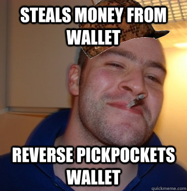 Steals money from wallet reverse pickpockets wallet