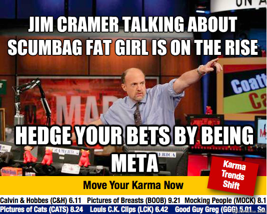 Jim Cramer talking about scumbag fat girl is on the rise ...