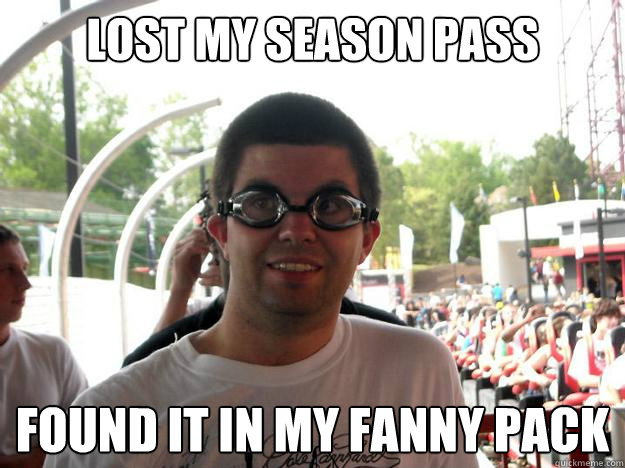 Lost My Season Pass Found It In My Fanny Pack Coaster Enthusiast