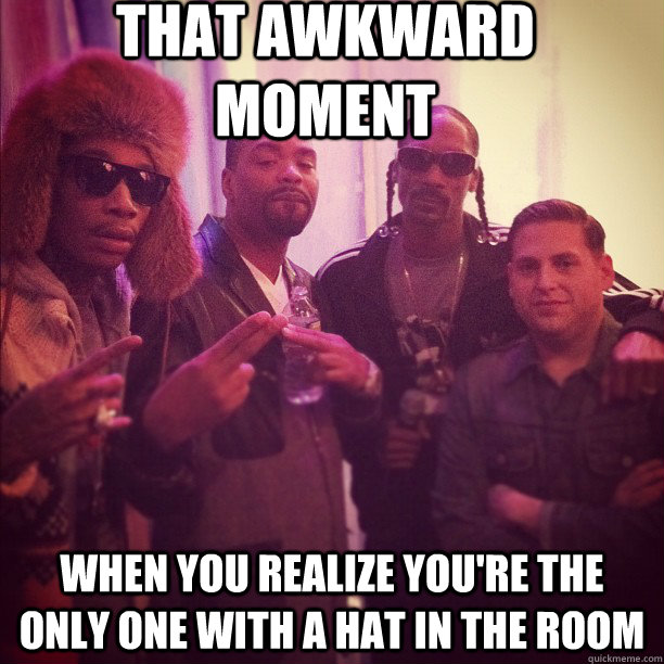 that awkward moment when you realize you're the only one with a hat in the room  Jonah Hill